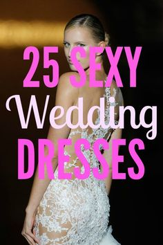 """These wedding dresses prove that sexy and tasteful are not mutually exclusive. Sure, the Olds and uptights in attendance might be a little shocked at first, but they'll recover. Besides, every bride deserves to make a dramatic entrance and nothing says """"drama"""" like an illusion lace-covered booty — with a lining, of course."""