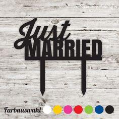"""Cake topper just married: Schlichter Cake topper mit dem Schriftzug """"just married"""" - perfekt für die Hochzeitsstorte ♥ Gesamthöhe: 85 mm, Motiv: 95x46 mm ..."""