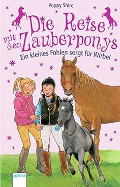 Die Reise mit den Zauberponys. Ein kleines Fohlen sorgt f... http://www.amazon.de/dp/3401503731/ref=cm_sw_r_pi_dp_.Qnoxb0VBVNMG