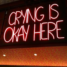'Crying is okay here' Neon at the Grillo-Theater - Photography by k_laydo via Flickr