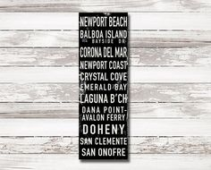 California Surf celebrates some of the best surf breaks in the state of California. This destination sign is printed on artist's canvas using ink