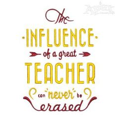 """The Influence of Great Teacher Embroidery Designs  You get 2 sizes: 5"""" and 6"""""""