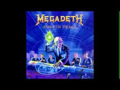 Megadeth - Rust In Peace - Full Album HQ