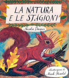 La natura e le stagioni - Rizzoli
