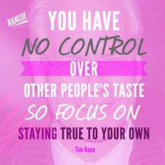 Some #movitation from #timgunn of #projectrunway to remind ourselves to stay true to ourselves in a world where everyone wants to tell you what what to do and how to act. #quoteoftheday #inspo
