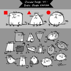 Use basic shape and make a character out of them. Here's the step: 1. Draw a bunch of square, triangle, and circles. They don't have to be a perfect shape. 2. Put eyes, ears, whiskers, tails, legs. 3. Add patterns on the body. Remember, it's all in the attitude.