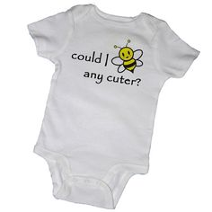 COULD I BEE Any CUTER Bodysuits, Tees, Insect, Bumble Bee, Butterfly, Adorable, Baby, Infant, Newborn, Baby Shower, Party Favor
