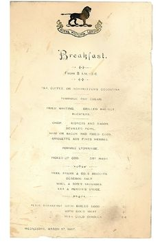 A breakfast menu from 17 March 1897 has been found at the former Hotel Victoria in Northumberland Avenue – now home to Boyd's restaurant. The menu was discovered during refurbishments t… Vintage Food Labels, Vintage Menu, Vintage Recipes, Chefs, Rice Menu, Grilled Halibut, Hotel Victoria, Savory Rice, Menu Restaurant