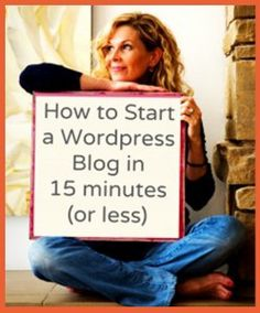 How to start a WordPress blog in 15 minutes or less. Great breakdown for beginners.