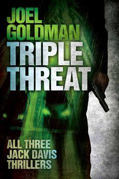 Amazon.com: Triple Threat (Jack Davis Thrillers) eBook: Joel Goldman: Kindle Store