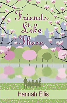 Country Mouse City Spouse Today's Free eBooks April 30th, 2016: Friends Like These- Hannah Ellis