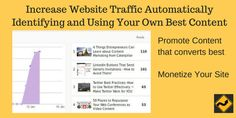How your existing content could be keeping your visitors on your site longer to read more pages. Boost traffic to the pages that generate sales and subscriptions to increase conversions.