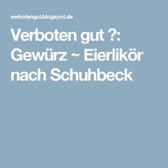 Verboten gut ⚠: Gewürz ~ Eierlikör nach Schuhbeck
