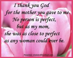 ♡ To me Mom, you were perfect. You were and still are my life, I love you and miss you. Happy Mother's Day, xox ♡