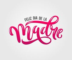 101+ Mejores Ideas Para Desear Feliz Día De La Madre 2018 Happy Fathers Day, Happy Mothers, Mother's Day Cookies, Happy Mother's Day Greetings, Austin And Ally, Neon Signs, Lettering, Logos, Mani