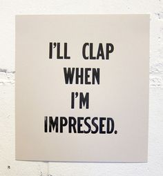 I'll clap when i'm impressed | REISS Inspiration | For Now