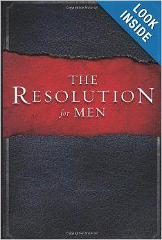 The Resolution for Men: Stephen Kendrick, Alex Kendrick, Randy Alcorn: 9781433671227: Amazon.com: Books