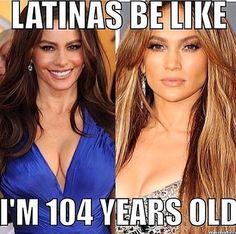 Latinas be like.....LoL