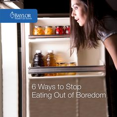 Before you grab that late-night snack, here are 6 ways to stop yourself from eating out of boredom.