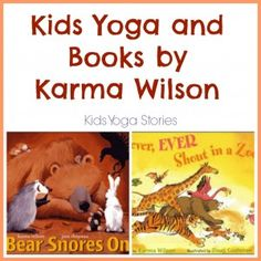 Kids Yoga sequence inspired by a book by Karma Wilson.  Great way to add movement to your story time.  Post is part of the Virtual Book Club. >> Kids Yoga Stories