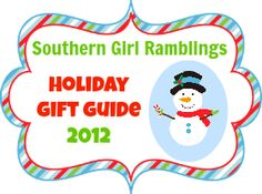 Holiday Gift Guide 2012 | Southern Girl Ramblings - Featuring lots of gift ideas for men, women, and children!