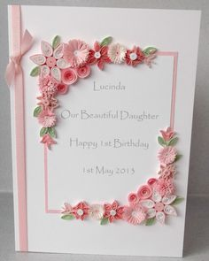 Paper Daisy Cards: Quilled 1st birthday card