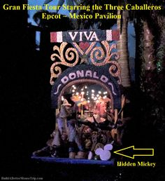 Disney World Hidden Mickey in the Gran Fiesta Tour Starring the Three Caballeros in the Mexico Pavilion.
