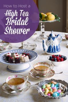 How to Host a High Tea Bridal Shower - complete with party theme ideas, food and drink options, and of course - tea suggestions!
