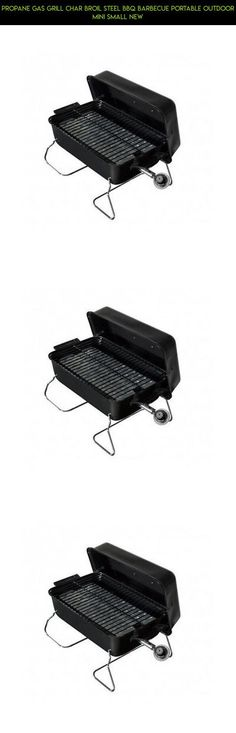 Propane Gas Grill Char Broil Steel BBQ Barbecue Portable Outdoor Mini Small New #fpv #drone #shopping #kit #parts #racing #grills #products #small #gadgets #plans #tech #camera #technology