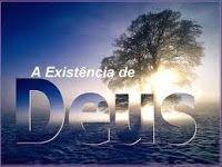A Existência de Deus.
