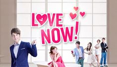 Love Now,Twndrama. Interesting beginning but become boring, didn't finish.