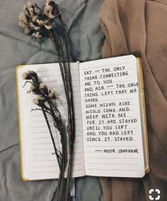 poetry by noor unnahar // journal journaling ideas inspiration notebook statione Poem Quotes, Words Quotes, Sayings, Noor Unnahar, Pale Grunge, Tumblr Love, Book Journal, Bullet Journal, Art Journal Inspiration