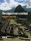 Nezapomenutelná místa světa, která musíte vidět - Steve Davey | Databáze knih