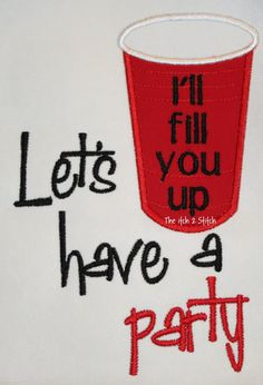 I LOVE MY SOLO CUP!!  Let's Party..