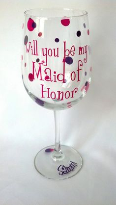 Will you be my Bridesmaid/Maid of honor/Matron of honor wine glasses, 1 Maid of honor proposal glass on Etsy, $12.00