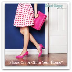 Shoes on or off - definitely off in our home