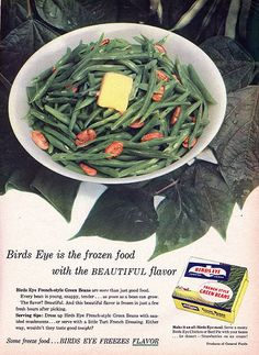 """Who Wants Something That Tastes Ugly? , originally uploaded by Charm and Poise . Everywoman's Magazine, January """"Birds Eye is the fr. Retro Ads, Vintage Advertisements, Vintage Ads, Commercial Ads, Green Beans, January, Frozen, Art Deco, Victorian"""