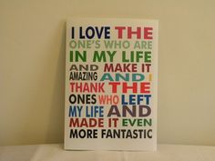 love the ones who are in my life <3
