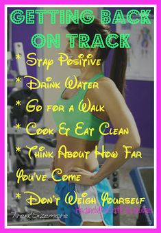 Clean Eat Education :: Tips for Getting Back on Track
