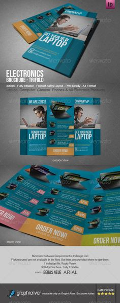 About the Electronic Brochure Tri-Fold This Tri-Fold brochure is designed to advertise products for electronics, such as laptops, cameras, computers, phones, mobile, softwares, electrical appliances, gadjets. Of course you can do more with this brochure. Use this brochure to advertise your electronics products. (Indesign)