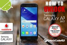 Unlock Samsung Galaxy 2017 from Vodafone by unlock code and use any SIM card from any network worldwide. A3, Samsung Galaxy, Coding, Phone, Cards, Telephone, Maps, Playing Cards, Mobile Phones