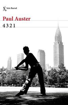 """El Callejón de las Historias: El 29 de agosto regresa Paul Auster con """"4 3 2 1"""""""
