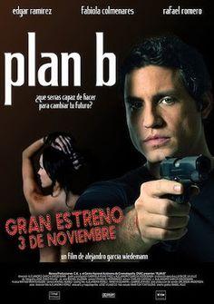 Plan B. Dir. Alejandro Garcia Wiedemann. 2006
