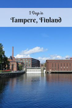 Two Days in Tampere