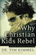 Why Christian Kids Rebel: Trading Heartache for Hope by Dr. Tim Kimmel, http://www.amazon.com/dp/0849918308/ref=cm_sw_r_pi_dp_Yzsrqb1FHN1W8