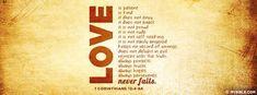 1 Corinthians 13:4-8a - Love Never Fails - Facebook Cover Photo