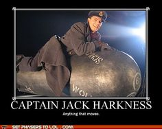 Hi!  Captain Jack Harkness...