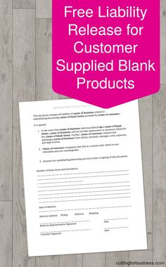 Free Download: Editable Liability Release for Customer Provided Blanks in Your Silhouette Cameo, Curio, Mint, Cricut Explore Business -…