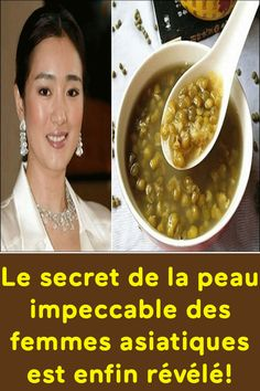 Le secret de la peau impeccable des femmes asiatiques est enfin révélé! Gong Li, Acide Aminé, Beans, Vegetables, Food, Beautiful Chinese Women, Phytic Acid, Under Eye Wrinkles, Meal