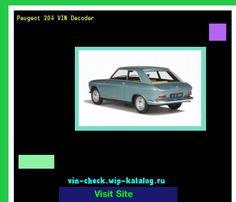 Peugeot 204 VIN Decoder - Lookup Peugeot 204 VIN number. 183928 - Peugeot. Search Peugeot 204 history, price and car loans.
